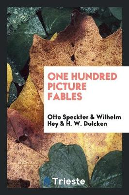 One Hundred Picture Fables (Paperback)
