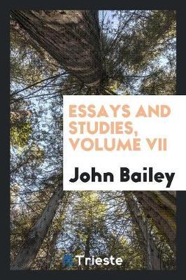 Essays and Studies, Volume VII (Paperback)