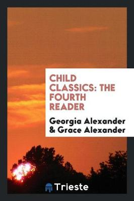 Child Classics: The Fourth Reader (Paperback)