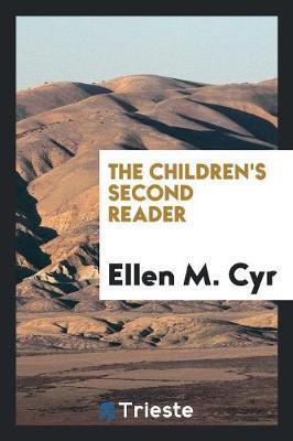 The Children's Second Reader (Paperback)