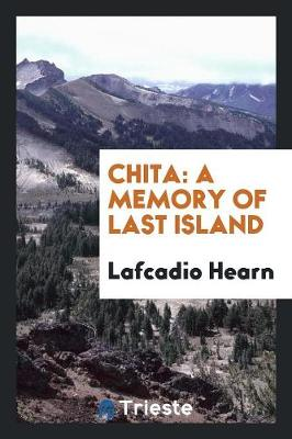 Chita: A Memory of Last Island (Paperback)