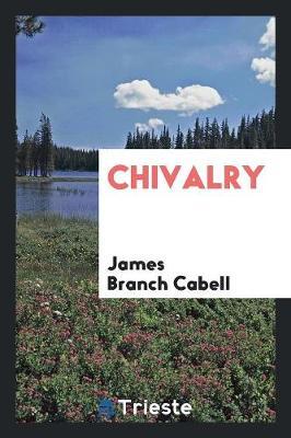 Chivalry (Paperback)