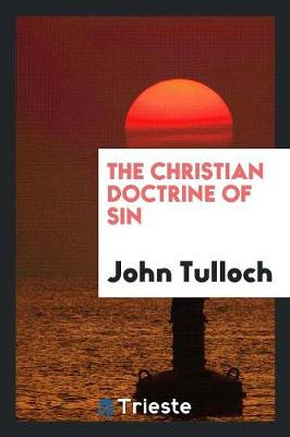 The Christian Doctrine of Sin (Paperback)