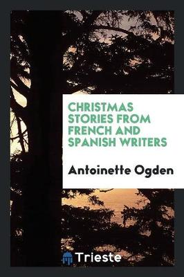 Christmas Stories from French and Spanish Writers (Paperback)