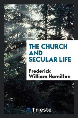 The Church and Secular Life (Paperback)