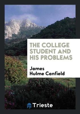 The College Student and His Problems (Paperback)