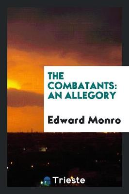 The Combatants: An Allegory (Paperback)