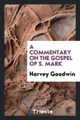 A Commentary on the Gospel of S. Mark (Paperback)