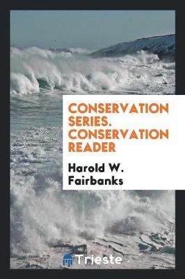 Conservation Series. Conservation Reader (Paperback)