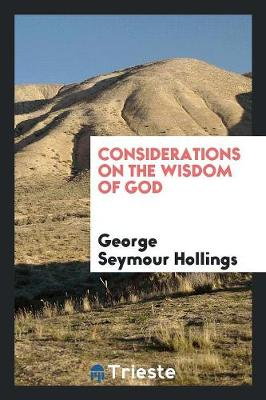 Considerations on the Wisdom of God (Paperback)