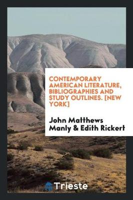 Contemporary American Literature, Bibliographies and Study Outlines. [new York] (Paperback)