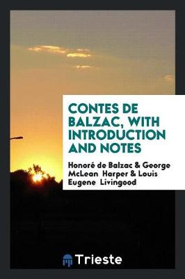 Contes de Balzac, with Introduction and Notes (Paperback)