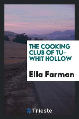 The Cooking Club of Tu-Whit Hollow (Paperback)