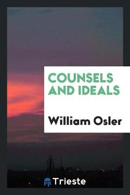 Counsels and Ideals (Paperback)