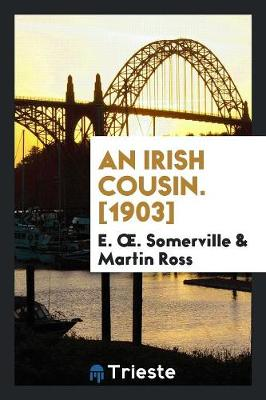 An Irish Cousin. [1903] (Paperback)