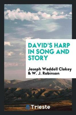 David's Harp in Song and Story (Paperback)