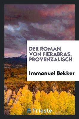 Der Roman Von Fierabras, Provenzalisch (Paperback)