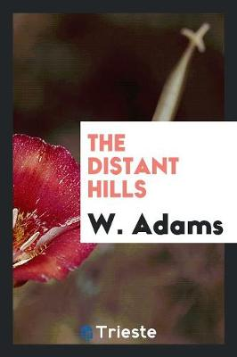 The Distant Hills (Paperback)