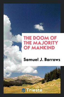The Doom of the Majority of Mankind (Paperback)