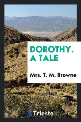 Dorothy. a Tale (Paperback)