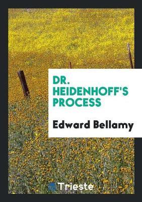 Dr. Heidenhoff's Process (Paperback)