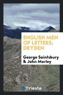 English Men of Letters; Dryden (Paperback)