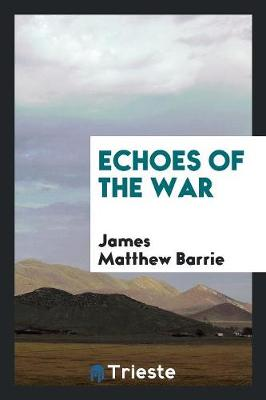Echoes of the War (Paperback)