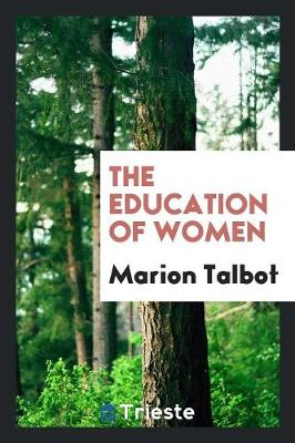 The Education of Women (Paperback)