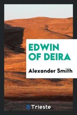 Edwin of Deira (Paperback)