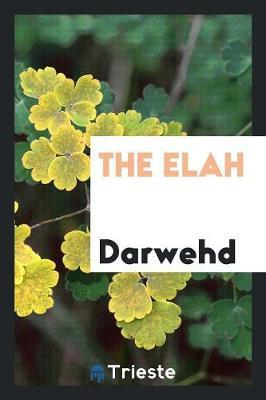 The Elah (Paperback)