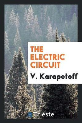 The Electric Circuit (Paperback)