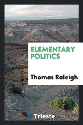 Elementary Politics (Paperback)