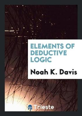 Elements of Deductive Logic (Paperback)