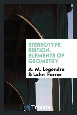 Stereotype Edition. Elements of Geometry (Paperback)
