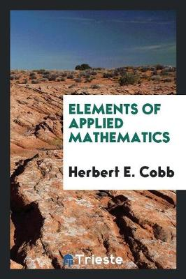 Elements of Applied Mathematics (Paperback)