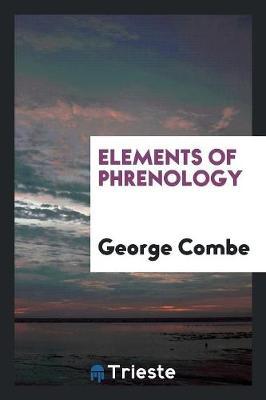 Elements of Phrenology (Paperback)