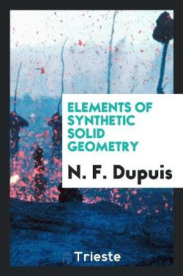 Elements of Synthetic Solid Geometry (Paperback)