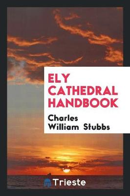 Ely Cathedral Handbook (Paperback)