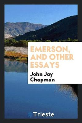 Emerson, and Other Essays (Paperback)
