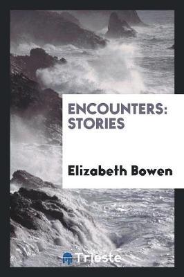Encounters: Stories (Paperback)