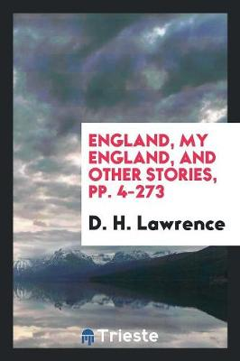 England, My England, and Other Stories, Pp. 4-273 (Paperback)