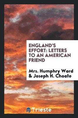 England's Effort, Letters to an American Friend (Paperback)