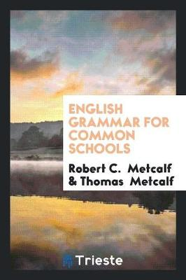 English Grammar for Common Schools (Paperback)