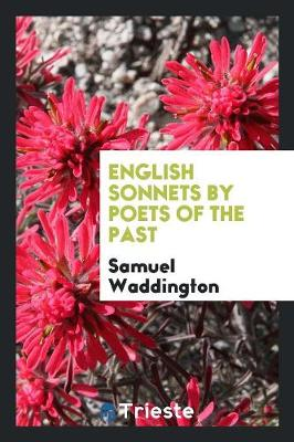 English Sonnets by Poets of the Past (Paperback)