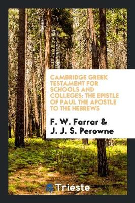 Cambridge Greek Testament for Schools and Colleges: The Epistle of Paul the Apostle to the Hebrews (Paperback)