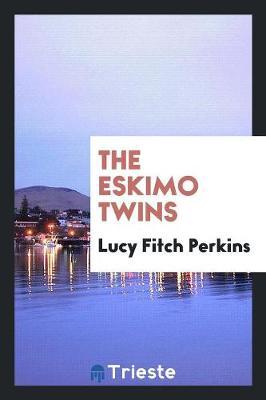 The Eskimo Twins (Paperback)