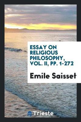 Essay on Religious Philosophy, Vol. II, Pp. 1-272 (Paperback)