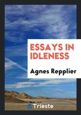 Essays in Idleness (Paperback)