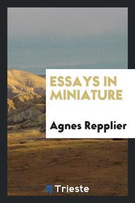 Essays in Miniature (Paperback)