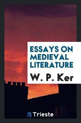 Essays on Medieval Literature (Paperback)